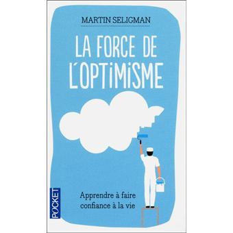 La-force-de-l-optimisme-apprendre-a-faire-confiance-a-la-vie